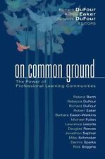 NEW - On Common Ground: The Power of Professional Learning Communities