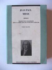 JEAN-PAUL : TITAN, TOME SECOND / L'ÂGE D'HOMME / 1990
