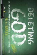 Deleting God [Study Edition] by Nicholas Maze (2013, Paperback)