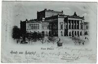 Ansichtkarte Gruss aus Leipzig - Neues Theater - Lithographie 1898