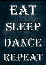 CITATION INSPIRANTE PANCARTE / IMPRIMÉ / AFFICHE EAT SLEEP DANSE REPEAT