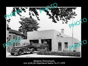 OLD 8x6 HISTORIC PHOTO OF ALLEGHENY PENNSYLVANIA THE No 47 FIRE STATION c1950