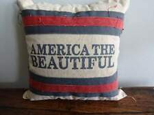 PRIMITIVES by KATHY AMERICA the BEAUTIFUL Farmhouse PATRIOTIC Toss PILLOW