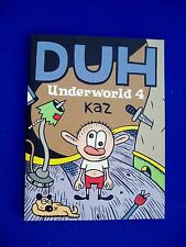 Underworld 4 DUH, Kaz. underground paperback. New.
