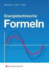 Energietechnische Formeln von Gerhard Wesker, Bernhard Roters und Uwe Maschmeyer (2014, Taschenbuch)