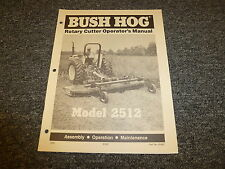 Bush Hog Model 2512 Rotary Cutter Owner Operator Maintenance Manual Book