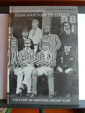 FROM HARTHAM TO LORD'S - THE STORY OF HERTFORD CRICKET CLUB - BRIAN BOX Hardback