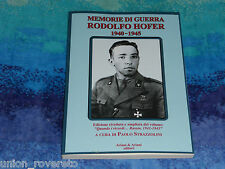 MEMORIE DI GUERRA RODOLFO HOFER 1940-1945 QUANDO I RICORDI RUSSIA 1941-1943