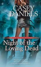 Night of the Loving Dead Pepper Martin Mysteries, No. 4