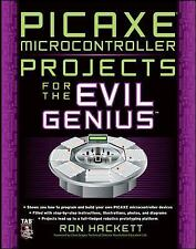 PICAXE Microcontroller Projects for the Evil Genius, PIC Microcontroller, Crafts
