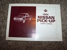 1984 Nissan Pick-up Owner Owner's User Guide Operator Manual Z24 2.4L 4Cyl