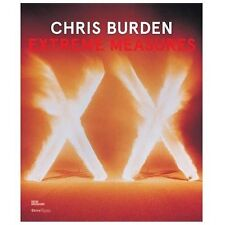 Chris Burden: Extreme Measures