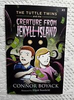 The Tuttle Twins and the Creature From Jekyll Island by Connor Boyack 2015