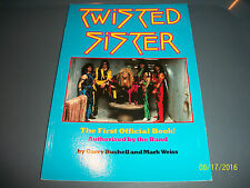 Twisted Sister The First Official Book Authorized by the Band -- Brand New