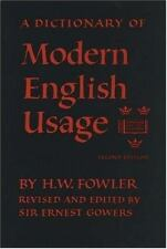 A Dictionary of Modern English Usage by H. W. Fowler (1983, Paperback, Reprint)
