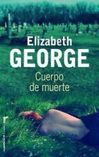 Cuerpo de muerte (Spanish Edition) by Elizabeth  George in Used - Good
