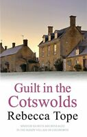 Guilt in the Cotswolds (Cotswold Mystery Series)-Rebecca Tope
