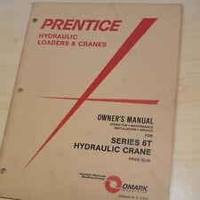 PRENTICE Series 6T CRANE Owner Operator Operation Manual Book guide truck loader