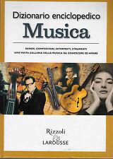 DIZIONARIO ENCICLOPEDICO MUSICA LAROUSSE 2006