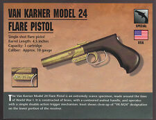 VAN KARNER MODEL 24 FLARE PISTOL Atlas Classic Firearms Gun PHOTO CARD