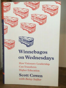 Winnebagos on Wednesdays;How Visionary Leadership Transforms Higher Education