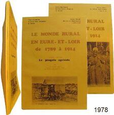 Monde rural en Eure et Loir 1789-1914 Jean-Claude Farcy documentation pédagogie