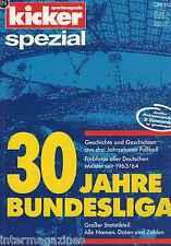 Magazin kicker Sonderheft spezial - 30 Jahre Bundesliga, Farbfotos,Statistiken..