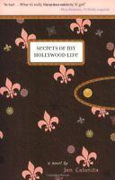 Secrets of My Hollywood Life By Jen Calonita. 9780316154437
