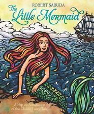 The Little Mermaid by Robert Sabuda (Hardback, 2013)