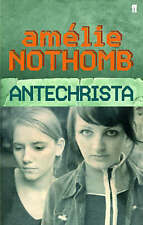 Antichrista, Good Condition Book, Nothomb, Amélie, ISBN 9780571224838