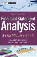 Financial Statement Analysis : A Practitioner's Guide, Hardcover by Fridson, ...