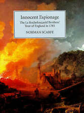 Innocent Espionage: The La Rochefoucauld Brothers' Tour of England in 1785 (Mod
