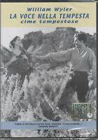 Cime tempestose DVD Nuovo Sigillato William Wyler La Voce Nella tempesta