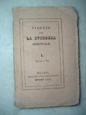 Ticino e Uri - Viaggio per la Svizzera orientale, di Tullio Dandolo, Prima Ed.