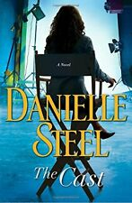 The Cast : A Novel by Danielle Steel (2018, Hardcover)