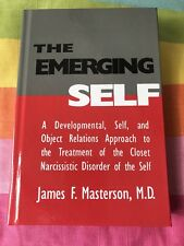 NEW: The Emerging Self: by James F. Masterson, M.D. Hardback