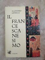 GEMELLI - IL FRANCESCANESIMO - ED:O R MILANO - ANNO: 1979 (FZ)