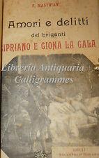 BRIGANTI, 2 op. F. Mastriani: Amori e delitti CIPRIANO GIONA LA GALA / MESSALINA