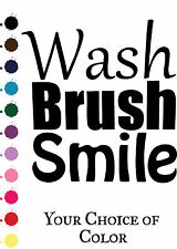 Wash Brush Smile bathroom quote VINYL WALL DECAL-STICKER ART- HOME DECOR