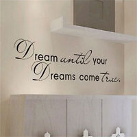 Dream Until Your Dreams Come True Quote Vinyl Wall Sticker Art Decals Home@&
