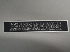 Kansas City Royals World Series Nameplate for a Baseball Display Case 1.25 x 6