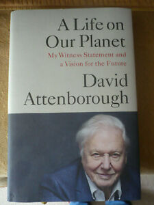 David Attenborough Signed 1st Edt A Life on our Planet New