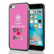 Keep Calm And Put In In The Burn Book For Iphone 7 & Iphone 8 Case Cover