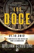Los Doce. 21.12.2012. El comienzo de una nueva era para la humanidad (-ExLibrary