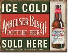 Anheuser-Busch - Ice Cold Bottles Sold Here Collectors Metal Tin Sign 12x16 IN