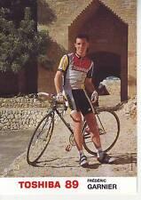 CYCLISME carte cycliste FREDERIC GARNIER équipe TOSHIBA 89