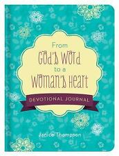 FROM GOD'S WORD TO A WOMAN'S HEART - THOMPSON, JANICE - NEW HARDCOVER BOOK
