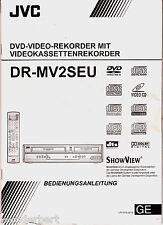 """"""" Bedienungsanleitung für JVC DR-MV2SEU  - DVD-Recorder/Videorecorder """""""