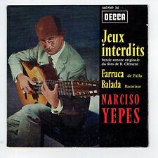 Narciso YEPES Disque 45T EP Film JEUX INTERDITS FARRUCA BALADA - DECCA 460949