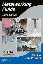 Metalworking Fluids, Third Edition (Manufacturing Engineering and Materials Proc